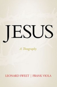 Jesus A Theography