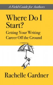 Where Do I Start? by Rachelle Gardner