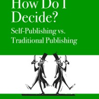 Deciding Between Traditional and Self-Publishing