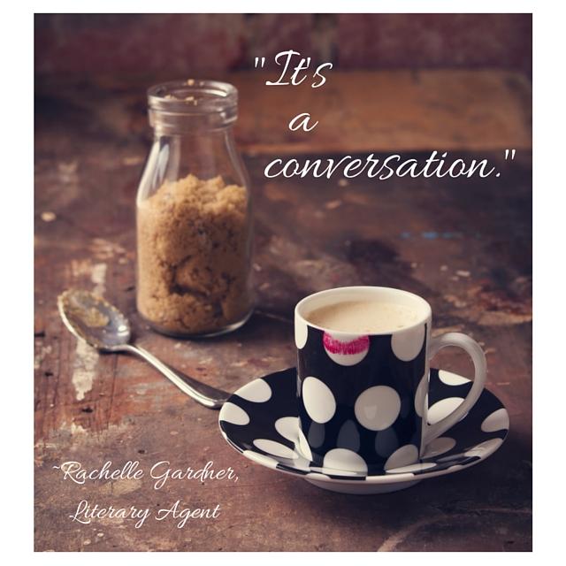-It's a conversation.-