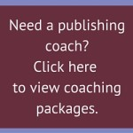 Need a publishing coach