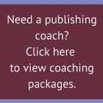 Need a publishing coach