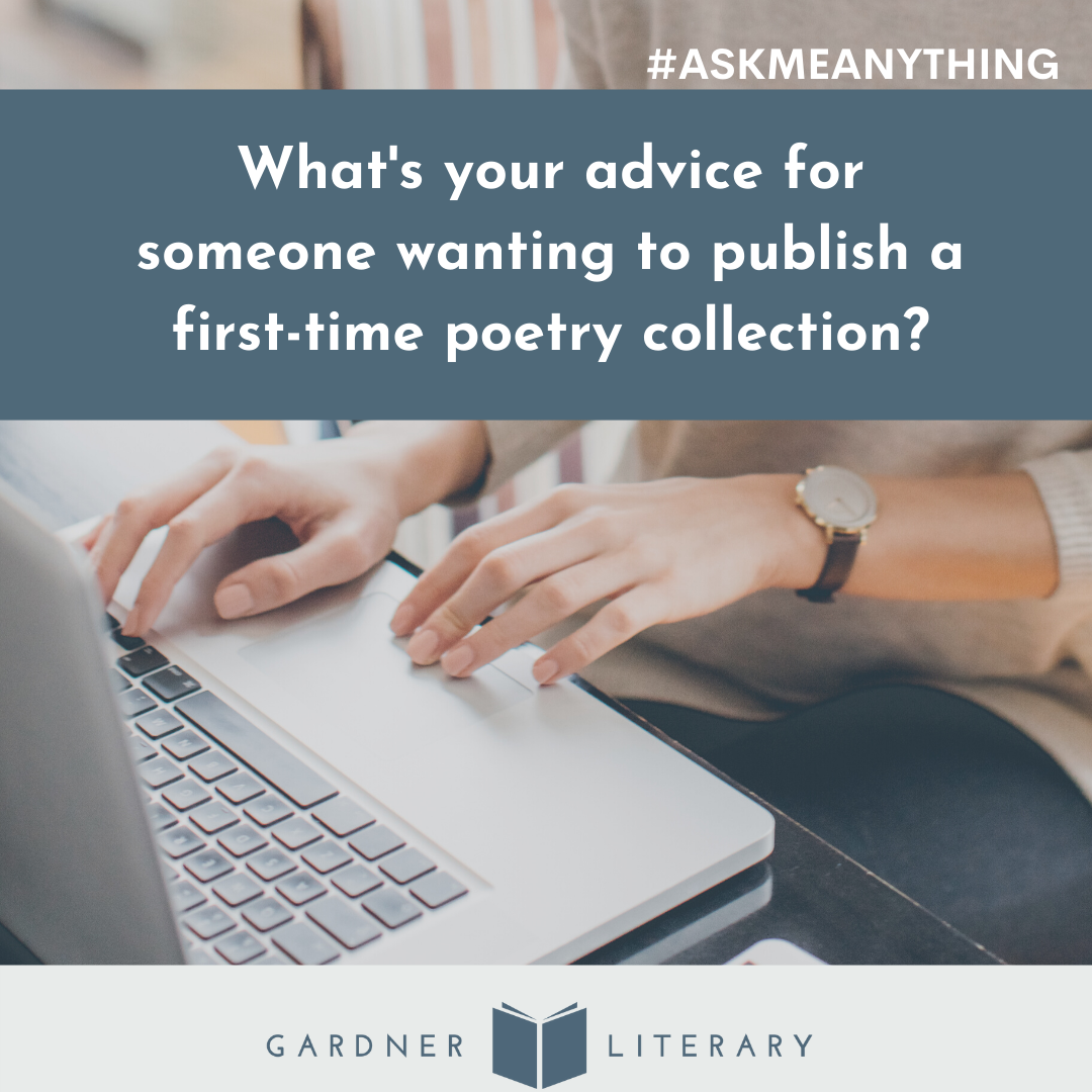 What's your advice for someone wanting to publish a first-time poetry collection?
